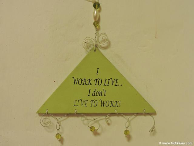 My favorite quote for life at Clock Tower Cafe, Landour Bazaar