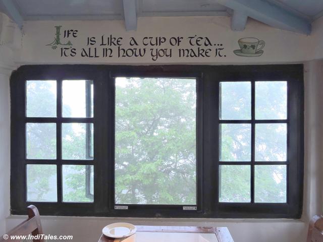 Life is a cup of tea - Rokeby Manor, Landour