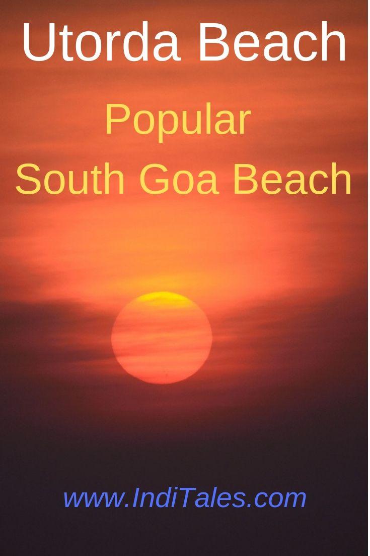 Utorda Beach Goa Pinterest