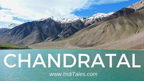 Chandratal Lake Lahaul Spiti Himachal Pradesh