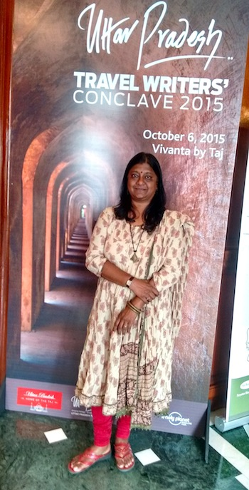 Anuradha Goyal UP Travel Writers Conclave 2015, Lucknow