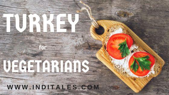 Vegetarian Food in Turkey