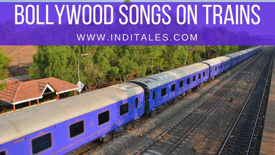 Bollywood Songs on Indian Trains