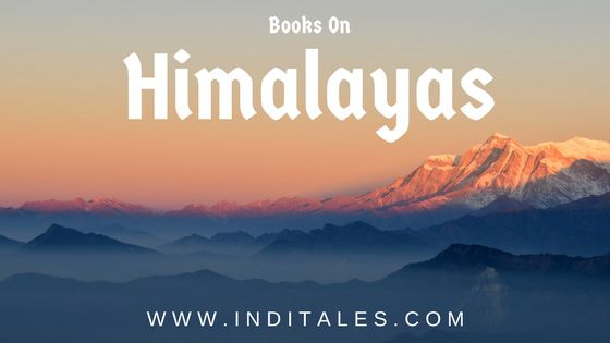 Best Books on The Himalayas to Read