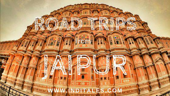 Best Road Trips from Jaipur