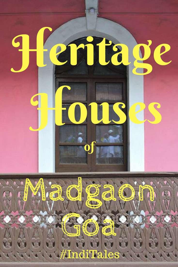 Heritage Houses of Madgaon Goa