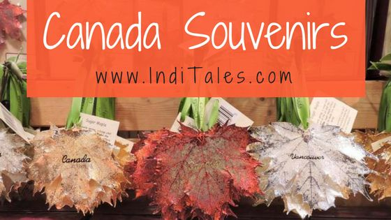 Top 20 Canada Souvenirs To Pick - Shopping In Vancouver | Inditales