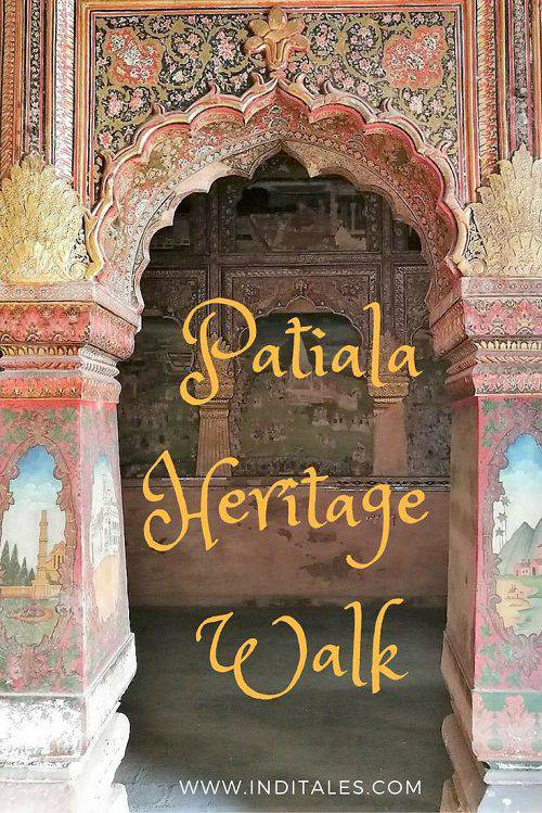 Patiala Heritage Walk