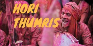 Hori Thumris - the playful songs of Holi