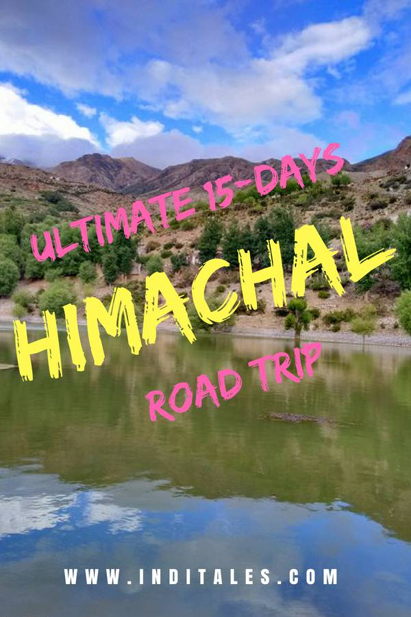 2 Week Himachal Road Trip Itinerary