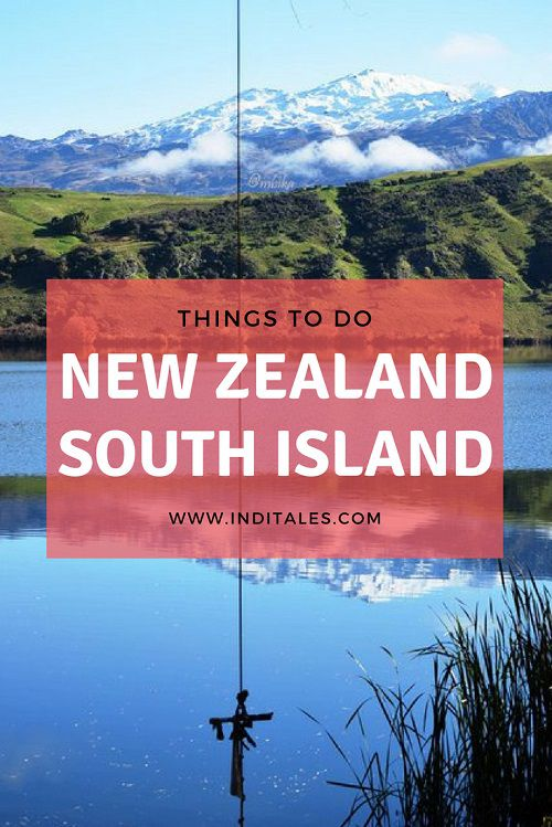 New Zealand South Island - Things to do