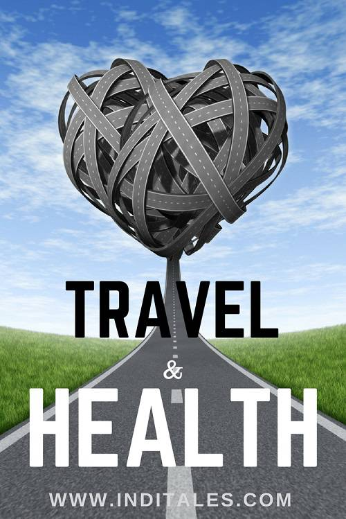 Health - Only Thing You Need To Travel