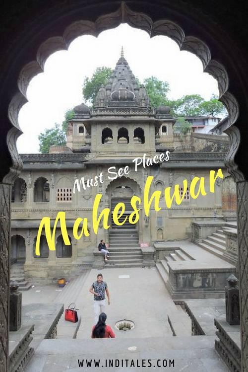 Places to see in Maheshwar