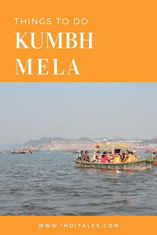 Things to do Kumbh Mela
