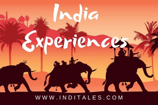 Must have Indian Travel Experiences